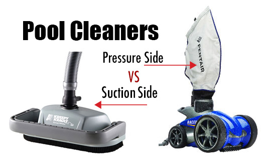 Pool Cleaners: Pressure Side vs. Suction Side